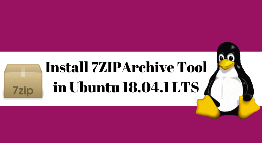 HOW TO INSTALL 7ZIP (7Z) ARCHIVE TOOL IN UBUNTU 16.04
